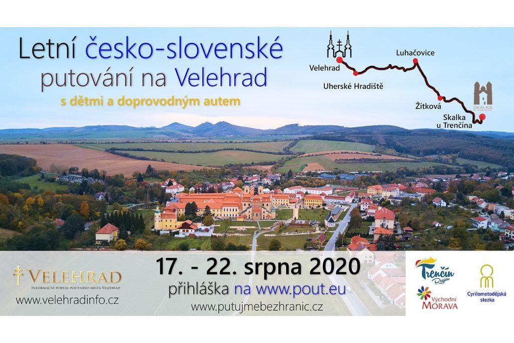 Česko-slovenské Cyrilometodějské putování Skalka u Trenčína - Velehrad
